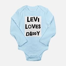 Levi loves daddy Body Suit