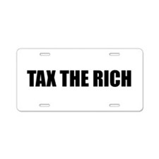 Tax the Rich Aluminum License Plate