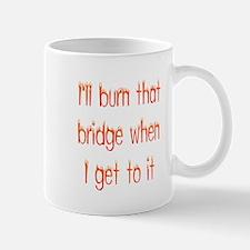 Burning bridges Mug
