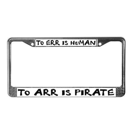 Arr! License Plate Frame