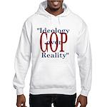 Ideology/reality Hooded Sweatshirt