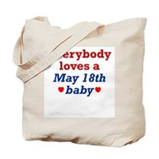 May 18th Tote Bag