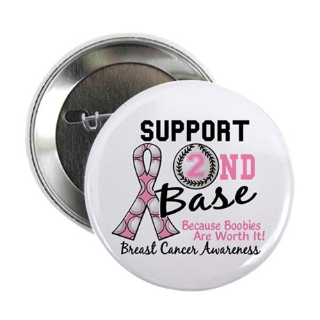 """Second 2nd Base Breast Cancer 2.25"""" Button"""