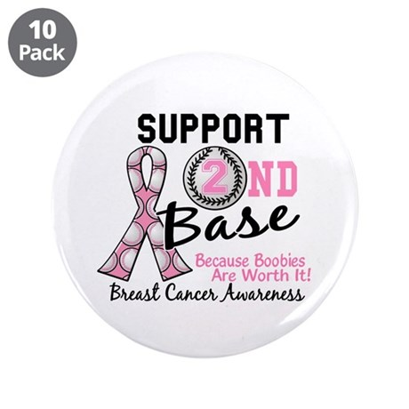 "Second 2nd Base Breast Cancer 3.5"" Button (10 pack"