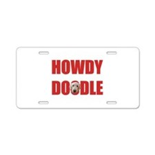 Howdy Labradoodle Aluminum License Plate