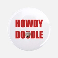 """Howdy Labradoodle 3.5"""" Button"""