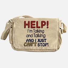I Can't Stop Talking Messenger Bag