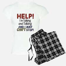 I Can't Stop Talking Pajamas
