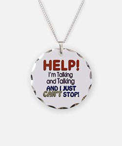 I Can't Stop Talking Necklace