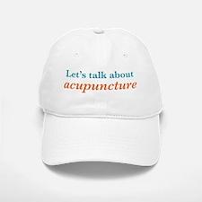 Talk Acupuncture Baseball Baseball Cap