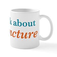 Talk Acupuncture Mug