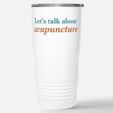 Talk Acupuncture Travel Mug