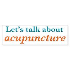 Talk Acupuncture Bumper Sticker