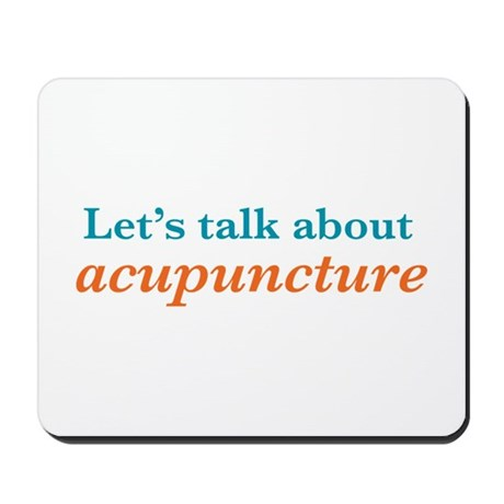 Talk Acupuncture Mousepad
