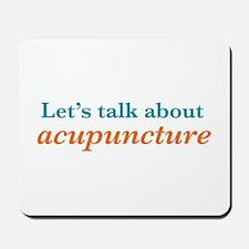 Talk Acupuncture Mousepad