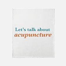 Talk Acupuncture Throw Blanket
