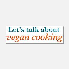 Talk Vegan Cooking Car Magnet 10 x 3