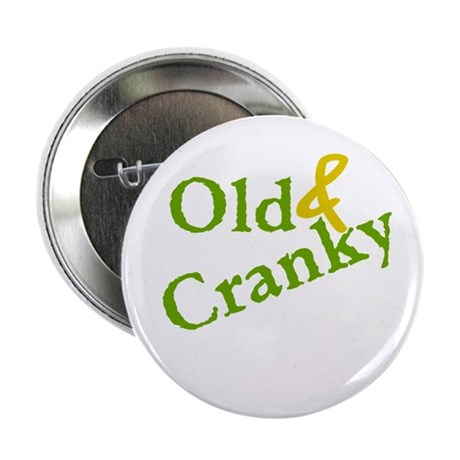 """Old & Cranky 2.25"""" Button"""
