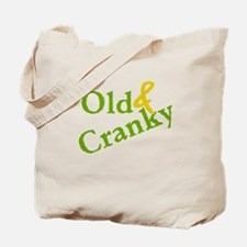 Old & Cranky Tote Bag