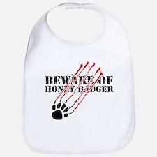 Beware of honey badger Bib