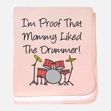 Proof That Mommy Liked Drumme baby blanket