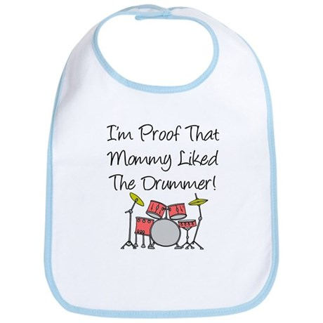 Proof That Mommy Liked Drumme Bib