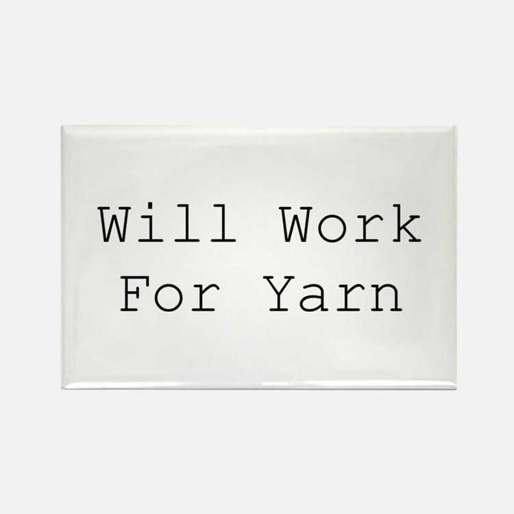 Will Work For Yarn Magnets