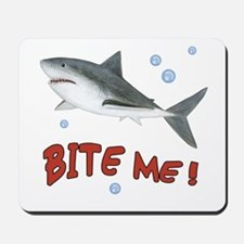 Shark - Bite Me Mousepad