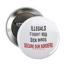 Illegals - Not Sick Birds Button