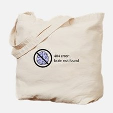 Brain Not Found Tote Bag