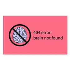 Brain Not Found Decal