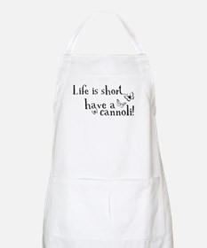 Life is short... have a cannoli! BBQ Apron