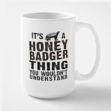 Honey Badger Thing Ceramic Mugs