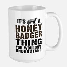 Honey Badger Thing Large Mug