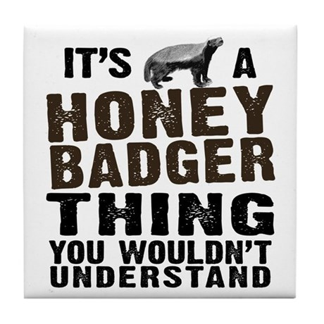 Honey Badger Thing Tile Coaster