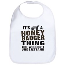 Honey Badger Thing Bib