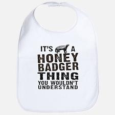 Honey Badger Thing Bib