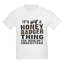 Honey Badger Thing T-Shirt