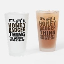 Honey Badger Thing Drinking Glass
