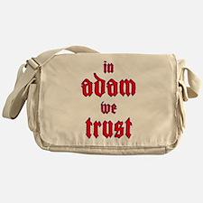 In Adam We Trust Messenger Bag
