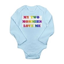 My Mommies Love Me Long Sleeve Infant Bodysuit