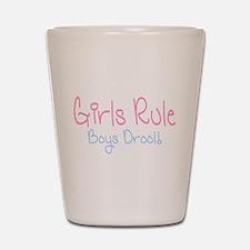 Girls Rule, Boys Drool! Shot Glass
