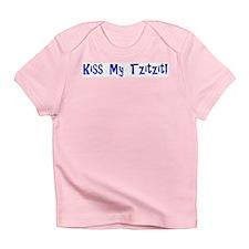 Kiss My Tzitzit! Infant T-Shirt