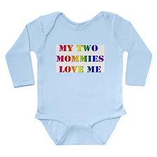 My Mommies Love Me! Long Sleeve Infant Bodysuit