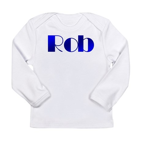 Rob Long Sleeve Infant T-Shirt
