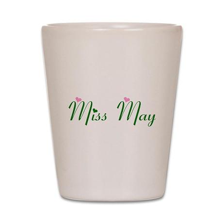 Miss May Shot Glass