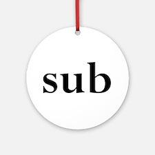 sub Ornament (Round)