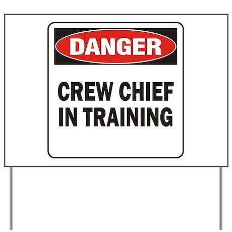 Crew Chief Yard Sign