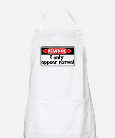 I only seem normal Apron