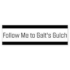 Follow me to Galt's Gulch - Bumper Car Sticker Car Sticker